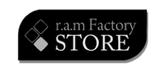r.a.m Factory STORE